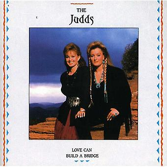 Judds - Love Can Build a Bridge [CD] USA import