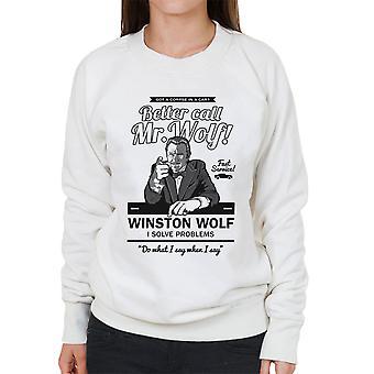 Better Call Mr Wolf Pulp Fiction Women's Sweatshirt