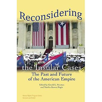 Reconsidering the Insular Cases by Gerald Neuman