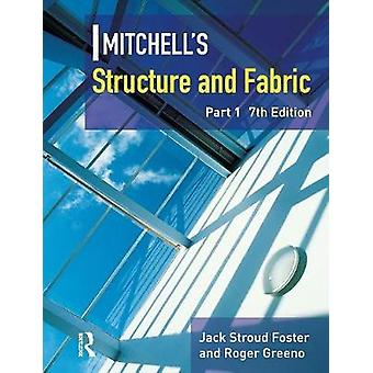 Mitchells Structure  Fabric Part 1 by Foster & J S