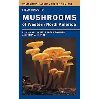 Field Guide to Pilze des westlichen Nordamerika von R. Michael Davis