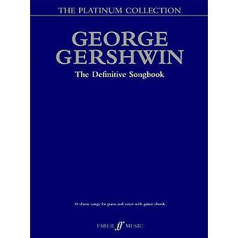 De George Gershwin Platinum Collection - (Piano / Vocal / Guitar) door Ge