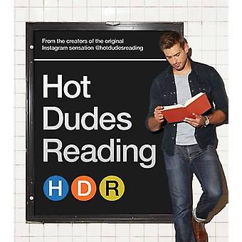 Hot Dudes Reading by Hot Dudes Reading - 9781501127533 Book
