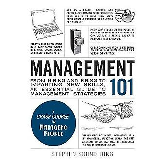 Management 101 - From Hiring and Firing to Imparting New Skills - an E
