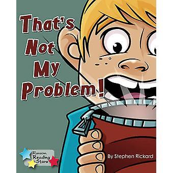 Ce n'est pas mon problème! -Livre 9781781278178