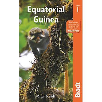 Equatorial Guinea by Oscar Scafidi - 9781841629254 Book