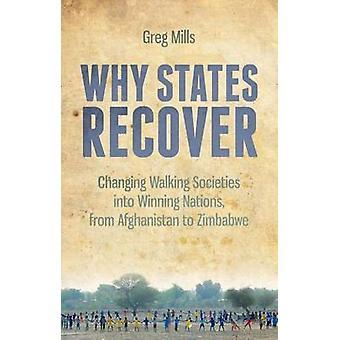 Waarom Staten herstellen - veranderende samenlevingen wandelen in het winnen van Naties-