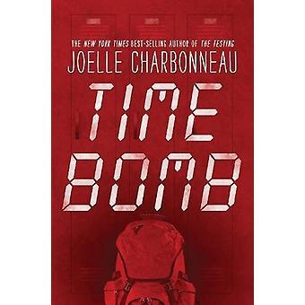 Bombe à retardement par Joelle Charbonneau - livre 9780544416703