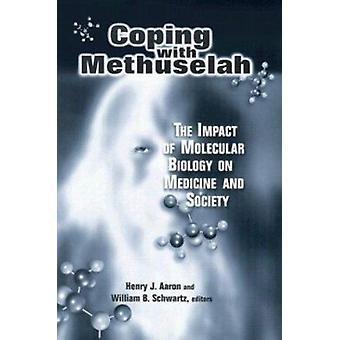 Lidiando con Matusalén - el impacto de la Biología Molecular en medicina una
