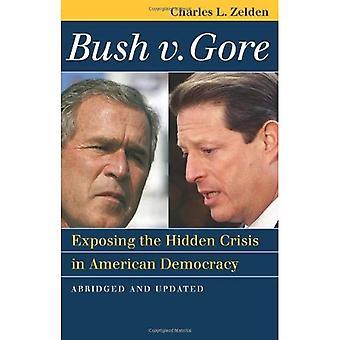 Bush v. Gore: esponendo la crisi nascosta nella democrazia americana