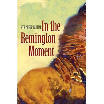O momento de Remington
