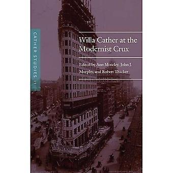 Cather Studien: Willa Cather in der modernistischen Kern: Band 11 (Cather Studien)