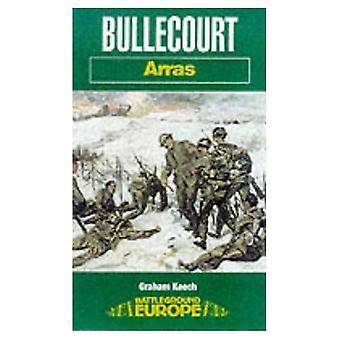 Bullecourt: Arras (Battleground Europa)