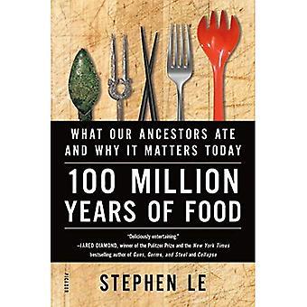 100 milioni di anni di cibo