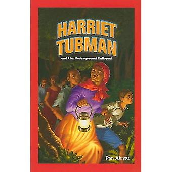 Harriet Tubman och Underground Railroad (Jr. Graphic biografier (Häftad))