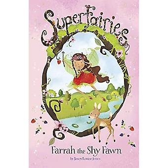 Farrah sjenert Fawn (Superfairies)