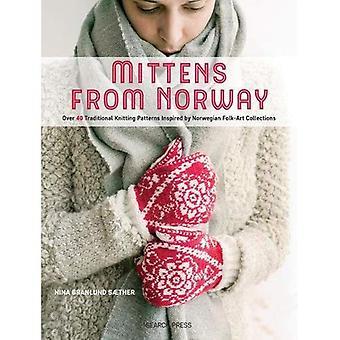 Wanten uit Noorwegen: meer dan 40 traditionele breien-patronen, geïnspireerd door Noorse Folk-Art collecties
