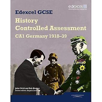 Edexcel GCSE History: CA1 Germany 1918-39 Controlled Assessment Student Book (Edexcel GCSE Modern World History)