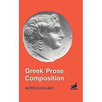 تركيب النثر اليوناني من قبل A E Hillard و M A North