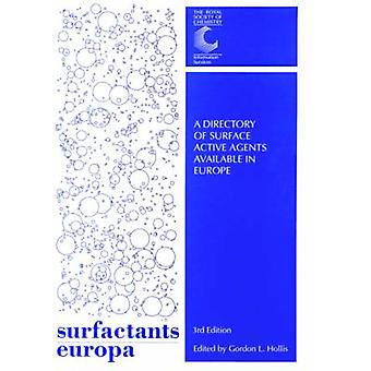 Surfactants Europa by Edited by Gordon L Hollis