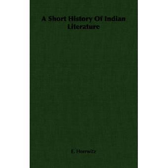 Una breve storia della letteratura indiana di Horrwitz & E.