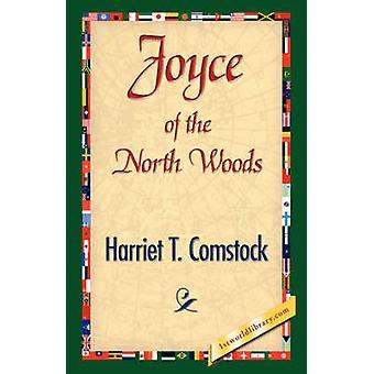 Joyce av Nord skogen av Comstock & Harriet T.