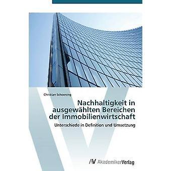 Nachhaltigkeit i Ausgewahlten Bereichen Der Immobilienwirtschaft av Schoening Christian