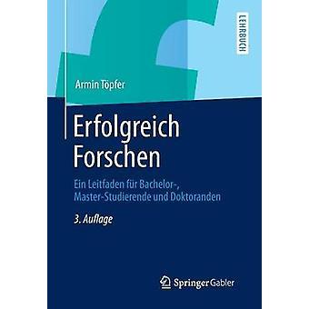Erfolgreich Forschen by Tpfer & Armin