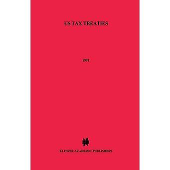 Tratados fiscales de Estados Unidos 1991 por Van Raad y Kees