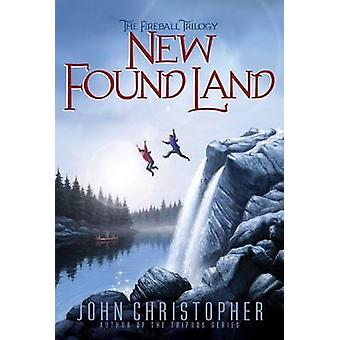 New Found Land by John Christopher - 9781481420129 Book
