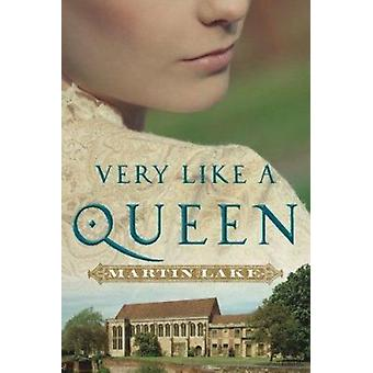 Very Like a Queen by Martin Lake - 9781503953277 Book