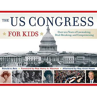 The US Congress for Kids - Over 200 Years of Lawmaking - Deal-Breaking