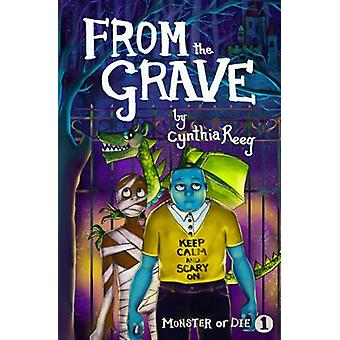 From the Grave by Cynthia Reeg - 9781631630941 Book