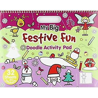 Christmas - My Big Festive Fun - Activity & Doodle Pad (New edition) b