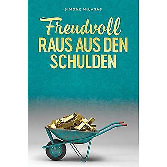 Freudvoll raus AUS den Schulden-Goodj alemão