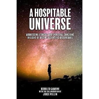 A Hospitable Universe - Addressing Ethical and Spiritual Concerns in L