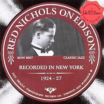 Red Nichols - Red Nichols on Edison 1924-27 [CD] USA import