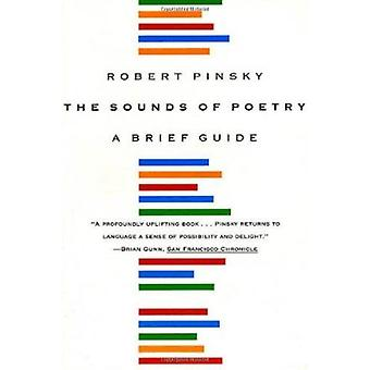 The Sounds of Poetry - a Brief Guide by Robert Pinsky - 9780374526177