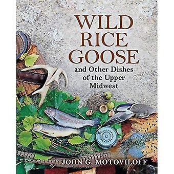 Wilde rijst ganzen en andere gerechten van de Upper Midwest