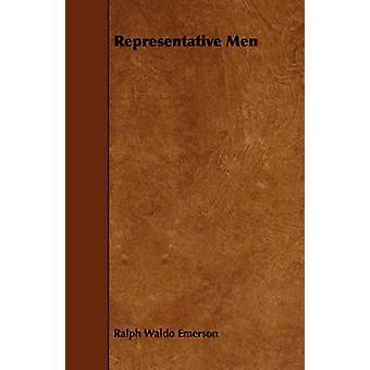 Representant män av Emerson & Ralph Waldo