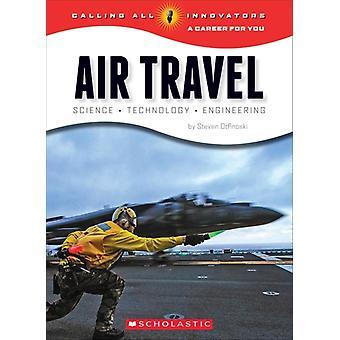 Steven Otfinoski, Air Travel Science Technology Engineering