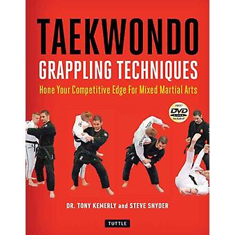 Taekwondo Grappling Techniques by Tony Kemerly