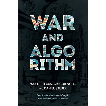 War and Algorithm by Max Liljefors