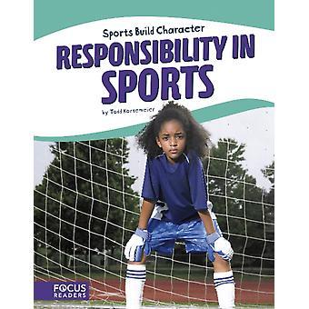Sportliche Verantwortung im Sport von Todd Kortemeier