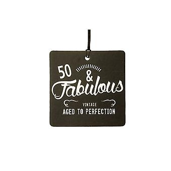 50 And Fabulous / BIRTHDAY Car Air Freshener