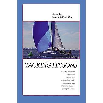 Tacking Lessons by Miller & Nancy Bailey