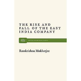 Rise and Fall East India by Mukherjee & Ramkrishna