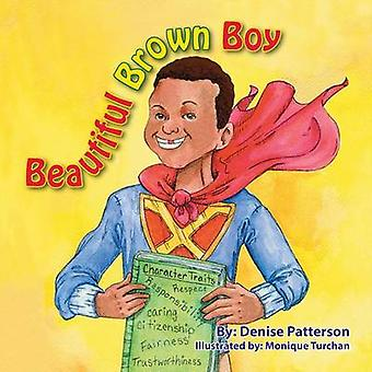 Beautiful Brown Boy by Patterson & Denise