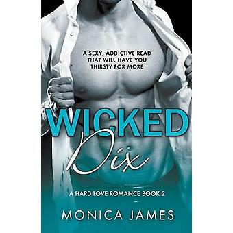 Wicked Dix by James & Monica