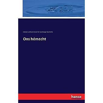 Ons hmecht by Verein luxemburger Gesch. Lit. u. Kunst